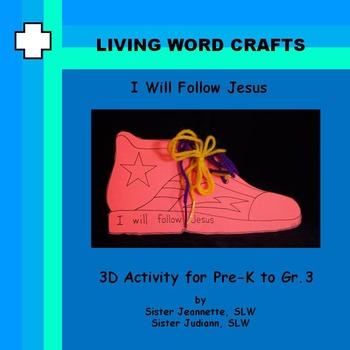 I Will Follow Jesus for Pre-K to Grade 3