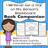 I Will Never Get a Star on Mrs. Benson's Blackboard ~ Book