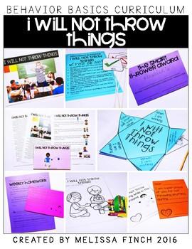 I Will Not Throw Things-  Behavior Basics Program for Special Education