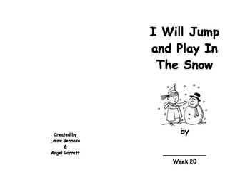 I Will Play in the Snow Sight Word Book- Week 20