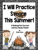 I Will Practice S'more This Summer--A Kindergarten Summer