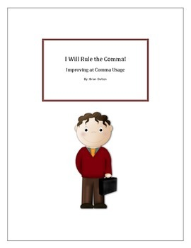 I Will Rule the Comma!