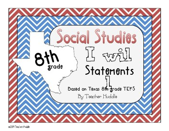 I Will Statements for Texas 8th Grade Social Studies