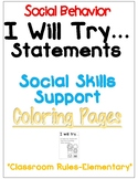 I Will Try Statements- Social Skills Support Coloring Pages (Rules - Elementary)