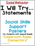 Social Skills Posters -I Will Try Statements-(Rules-Elemen