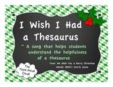 I Wish I Had A Thesaurus! Popular Caroling Tune with Helpful Lyrics