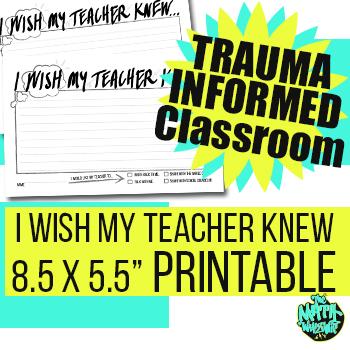 I Wish My Teacher Knew - Middle & High School - Trauma informed classroom