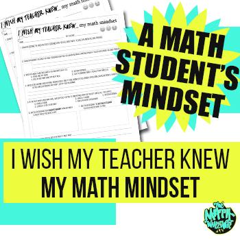 I Wish My Teacher Knew My Math Mindset