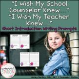 I Wish My Teacher + School Counselor Knew