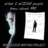 I Wish People Knew About Me- Monologue Writing Assignment