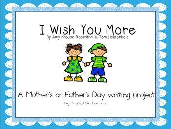 I Wish You More: A Mother's Day and Father's Day writing a
