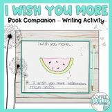 I Wish You More - Book Companion, Writing Activity Distanc