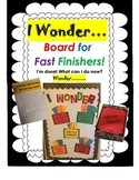 I Wonder Board & Journal For Fast Finishers and More!