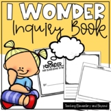 I Wonder.. Class Book to Support Inquiry Based Learning