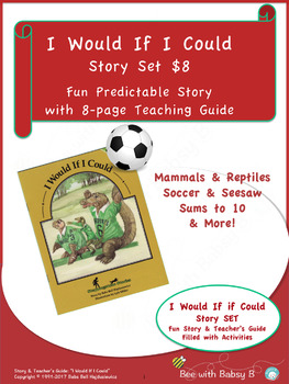 I Would If I Could: Math & Science Story with Teacher's Activity Guide