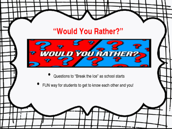 I Would Rather - First Week of School Ice Breaker
