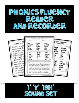 I Y IGH - Phonics Fluency Assessment