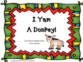 I Yam a Donkey! Book Companion