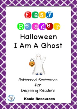 Halloween I Am A Ghost Easy Reader Patterned Sentences for