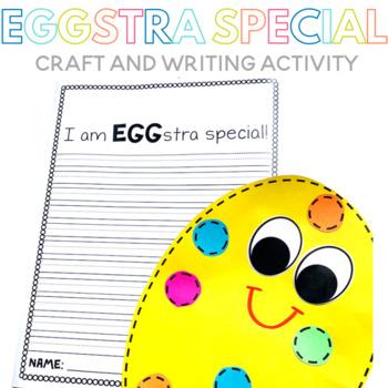 I am EGGstra Special Egg Craft and Writing