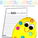 I am EGGstra Special Egg Craft and Writing