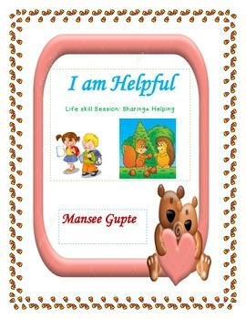 I am Helpful: Life skill session on helping and sharing