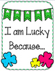 I am Lucky Because Writing Assignment & Bulletin Board Set. St. Patrick's Day