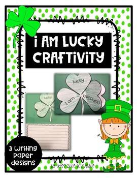 I am Lucky - St. Patrick's Day Craftivity