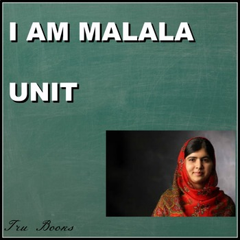I am Malala Complete Novel Study with Assessments
