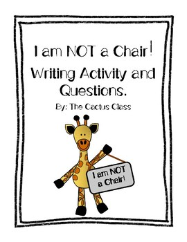 I Am Not A Chair No Prep Activities By The Cactus Class Tpt