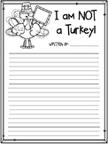 I am NOT a Turkey! Writing Prompt
