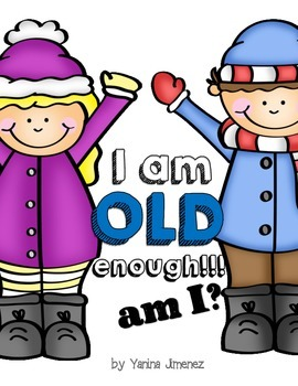 I am OLD enough to... I am not OLD enough to....