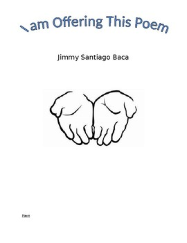 I am Offering This Poem by Jimmy Santiago Baca