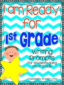 I am Ready for First Grade! - Writing prompts for students