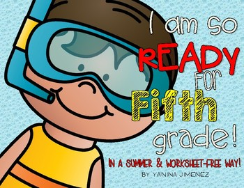 I am SO READY for Fifth Grade in a summer way!