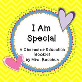 """""""I am Special"""" Character Education Booklet Pages"""
