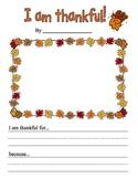 I am Thankful Creative Writing Prompt Kindergarten 1st Grade