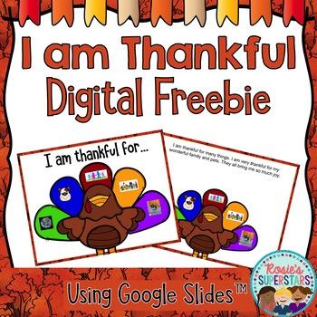 I am Thankful Digital Freebie Using Google Slides™
