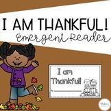 I am Thankful!  - Emergent Reader