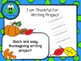 I am Thankful For...Writing