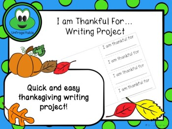 I am Thankful For...Writing