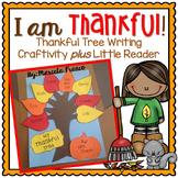 I am Thankful! ~ Thanksgiving Tree Writing Craftivity plus