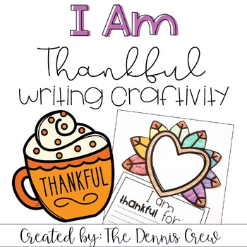 I am Thankful Writing Crafitivity