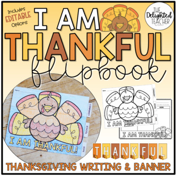 I am Thankful Writing FLIPBOOK