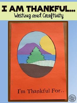 I am Thankful Writing and Craftivity