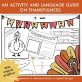 I am thankful for   Speech and language Thanksgiving activities