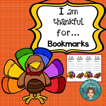 I am Thankful for...Printable bookmarks