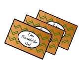 I am Thankful for You! Thanksgiving Gift Tag