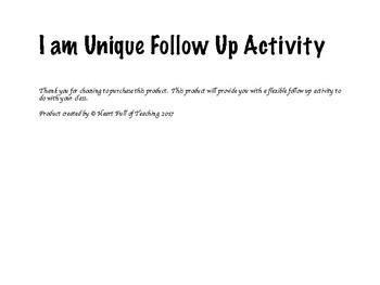 I am Unique Follow Up Activity