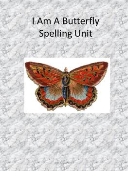 I am a Butterfly Spelling Unit